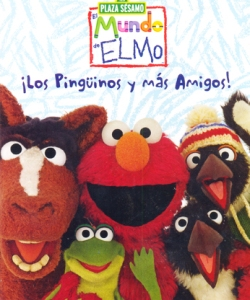 El mundo de Elmo: Pinguinos y mas amigos