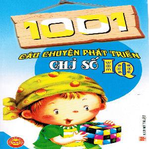 1001 Cau Chuyen Phat Trien chj so IQ
