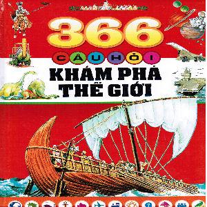 366 Cau Hoi Kham Pha The Gioi