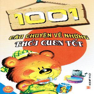 1001 Cau chuyen ve Nhung Thoj Quen tot