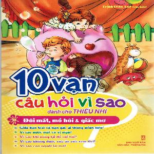 10 Van cau hoi vi sao: Doi mat, mo Hoi