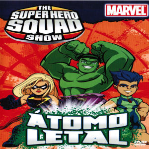 Superhero Squad Show, The: Atomo letal