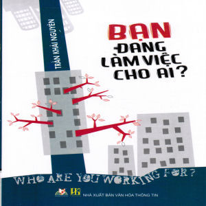 Ban Dang Lam Viec Cho Ai?