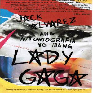 Ang Autobiografia ng Ibang Lady Gaga