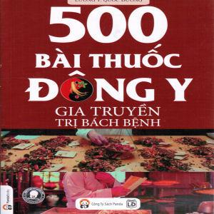 500 bai thuoc dong y gia truyen tri bach benh