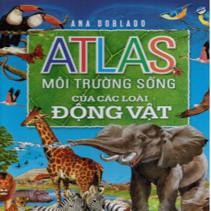 Atlas Moi Truong Song cua cac loai Dong Vat