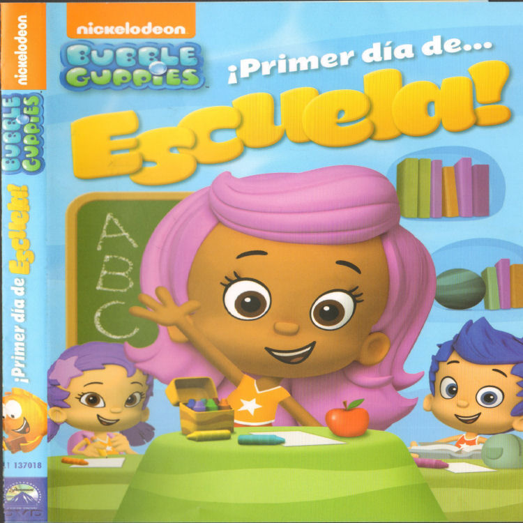 Bubble Guppies primer dia de escuela!