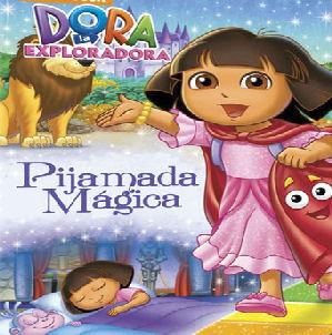 Dora la exploradora: Pijamada magica