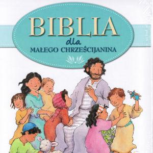 Biblia Dla Malego Chrzescijanina