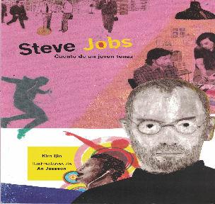 Steve Jobs, cuento de un joven tenaz