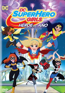 DC SuperHero Girls: Heroe del Ano, pelicula original