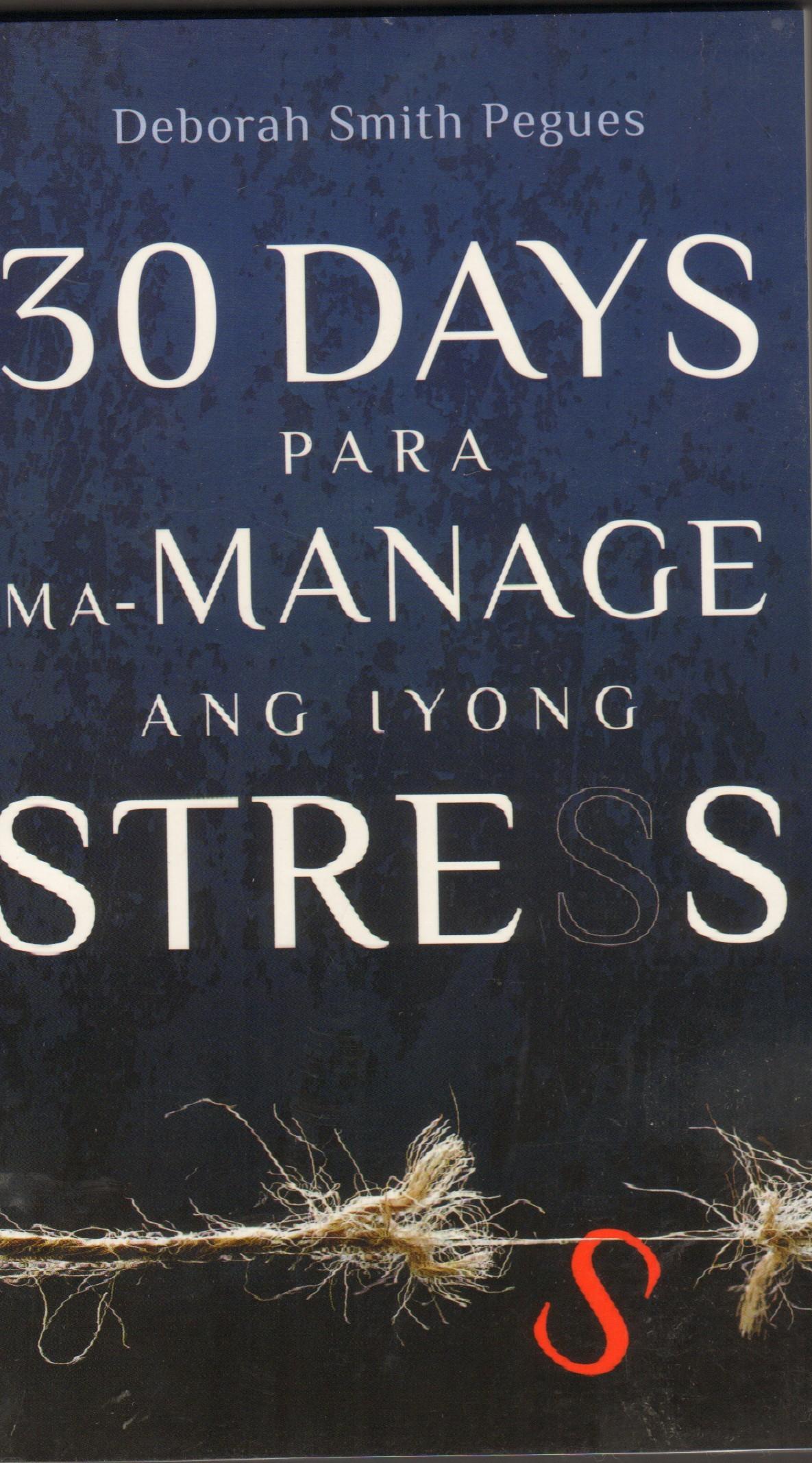 30 Days para ma-manage ang iyong Stress