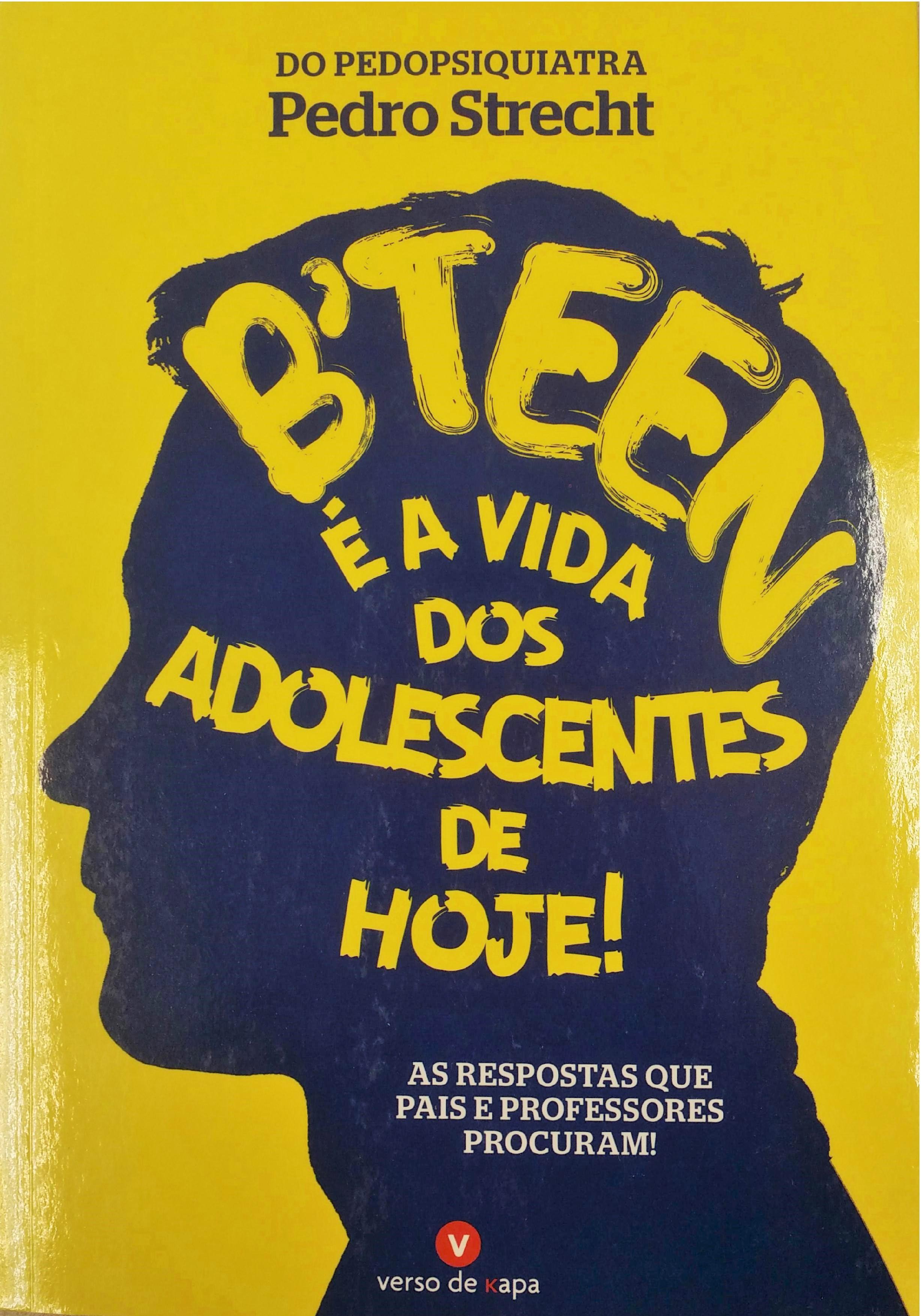 B'teen: e a vida dos adolescentes de hoje