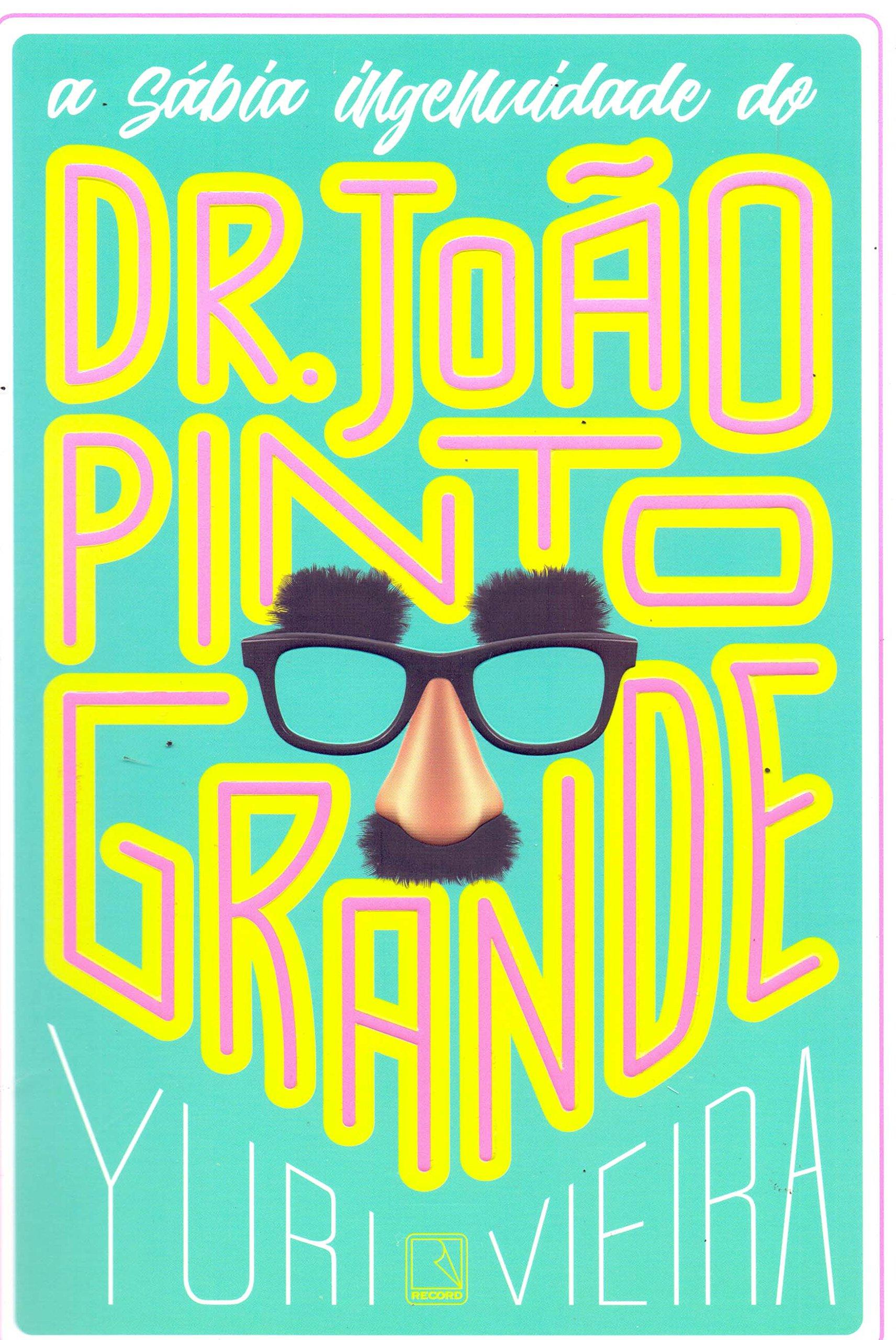 A sabia ingenuidade do Dr. Joao Pinto Grande