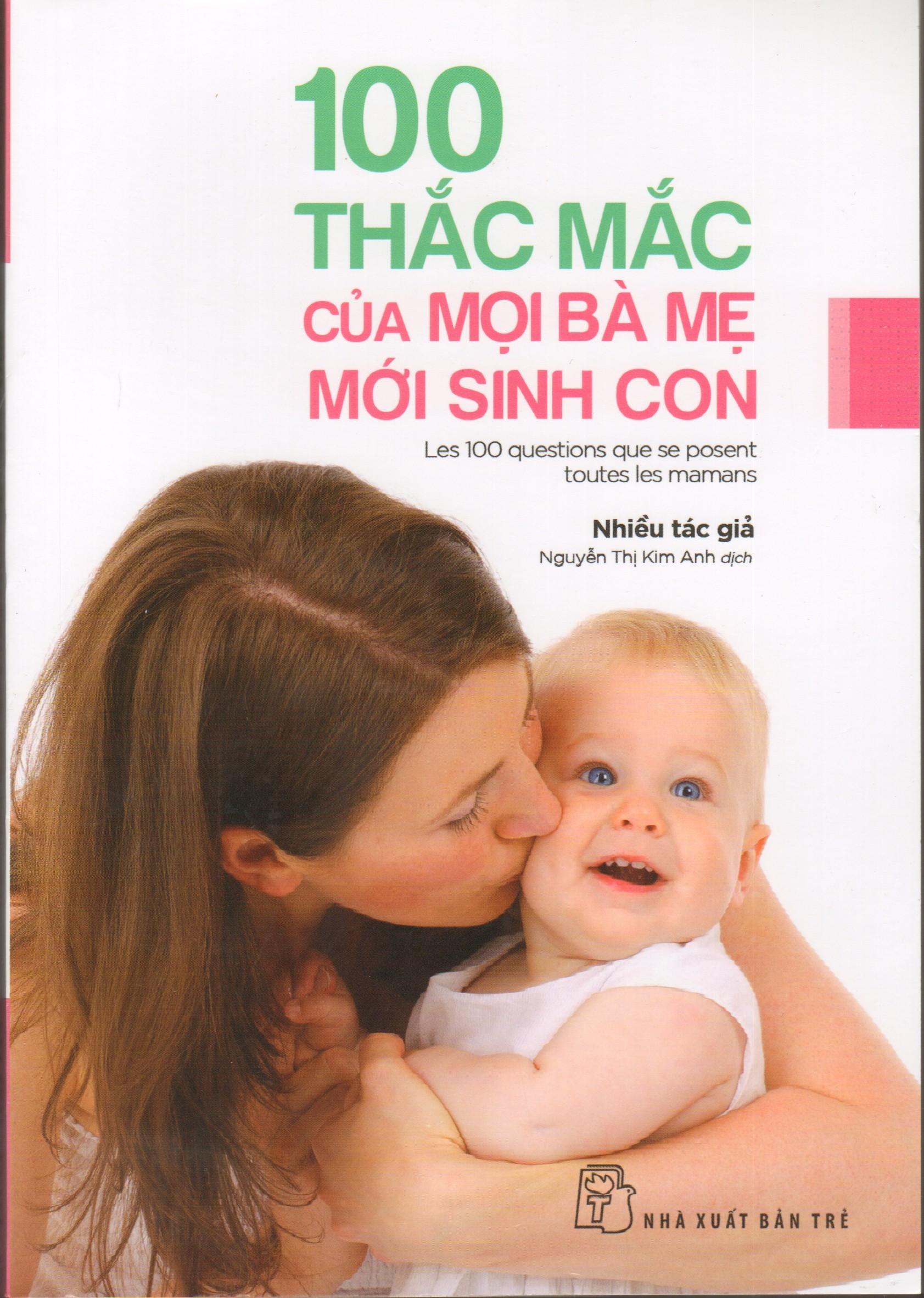 100 Thac Mac cua Moi Ba Me Moi Sinh Con