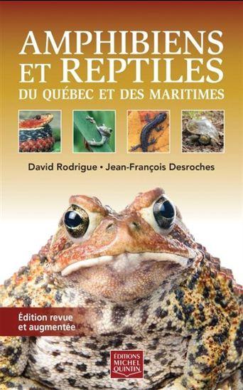 Amphibiens et reptiles du Québec et des Maritimes