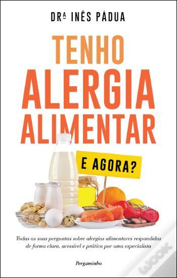 Tenho alergia alimentar e agora?