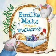 Emilka I Maks Na Tropie Wielkanocy