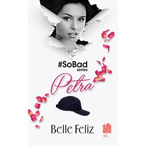 #SoBad Series: Petra