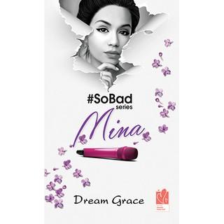 #SoBad Series: Mina