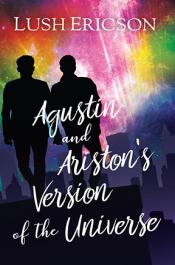 Agustin's and Ariston's Version of the Universe