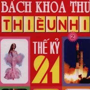 Bach khoa thu thieu nhi the ky 21