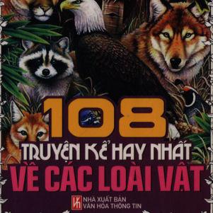 108 truyen ke hay nhat ve cac loai vat