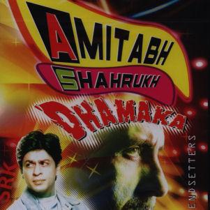 Amitabh Shahrukh Dhamaka