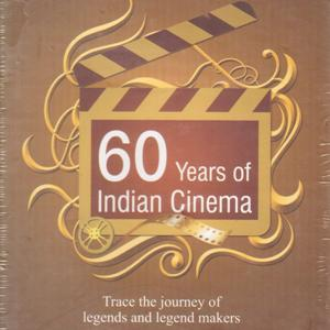 60 Years of Indian Cinema