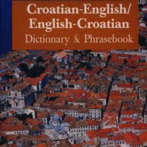 Croatian-English/English-Croation Dictionary & Phrasebook