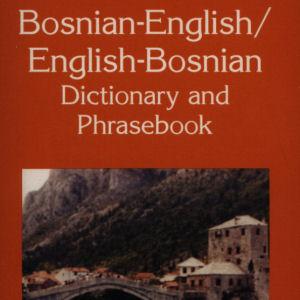 Bosnian-English/English-Bosnian Dictionary & Phrasebook