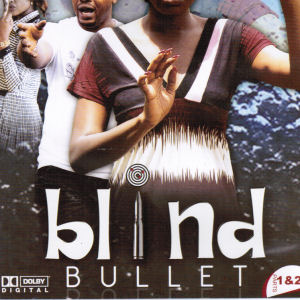 Blind bullet Parts 1&2