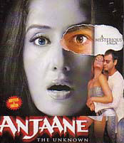 Anjaane: The Unknown