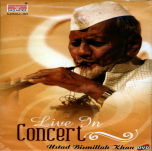 Live in Concert Ustad Bismillah Khan