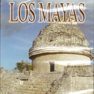 Los Mayas: The History Channel